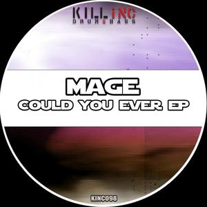 MAGE - Could You Ever EP