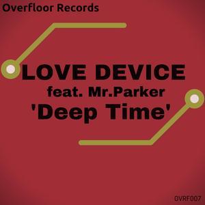 LOVE DEVICE - Deep Time