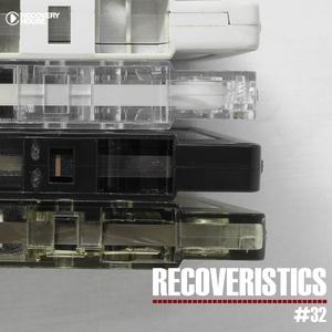 VARIOUS - Recoveristics #32