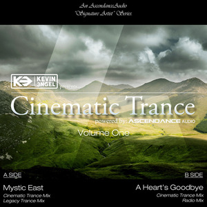 KEVIN 3NGEL - AscendanceAudio Presents/Cinematic Trance Volume One