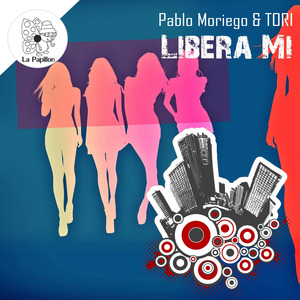 PABLO MORIEGO/TORI/ - Libera Mi