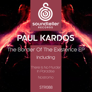 PAUL KARDOS - The Border Of The Existence