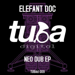 ELEFANT DOC - Neo Dub EP