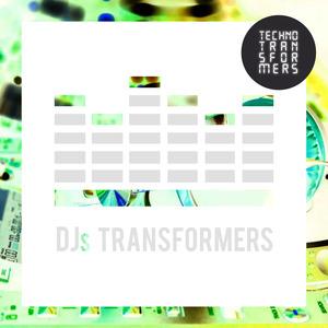 VARIOUS - DJs Transformers