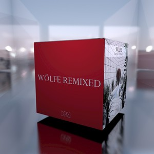 WOLFE - Wolfe (Remixed)