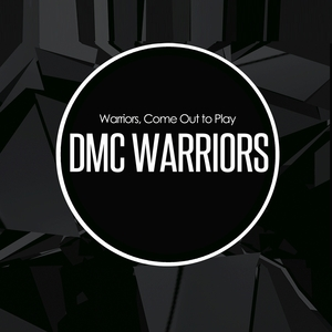DMC WARRIORS - Warriors, Come Out To Play