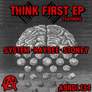 RAYBEE/SYSTEM/STONEY - Think First