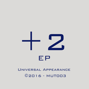 UNIVERSAL APPEARANCE - +2