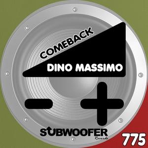 DINO MASSIMO - Comeback
