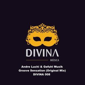 ANDRE LUCHI/GEFUHL MUSIK - Groove Sensation