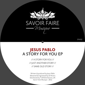JESUS PABLO - A Story For You EP