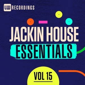 HAPKIDO/RHYTHMIC GROOVE/MASSIMO RUSSO/ROBERT S/DE FONTAINE/RICK MARSHALL - Jackin House Essentials Vol 15