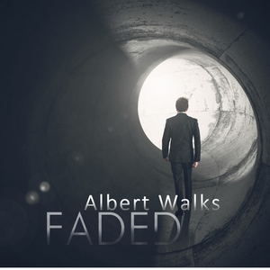 ALBERT WALKS - Faded