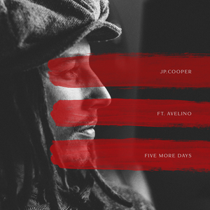 JP COOPER feat AVELINO - Five More Days
