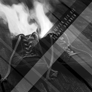 VARIOUS - Stampfen Bis Die Schuhe Brennen