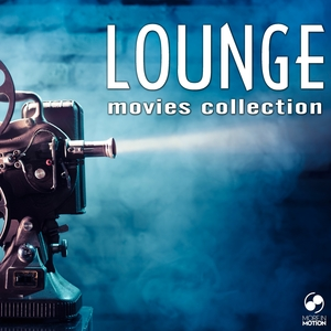 VARIOUS - Lounge Movies Collection