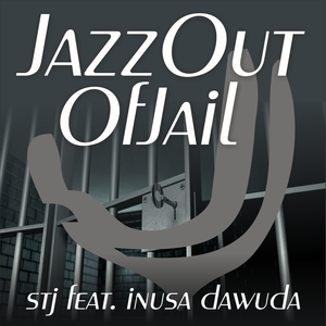 STJ - Jazz Out Of Jail
