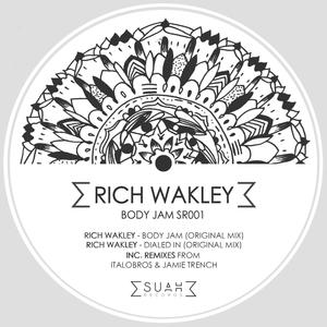 RICH WAKLEY - Body Jam