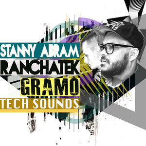 RANCHATEK/STANNY ABRAM - Gramo Tech Sounds (Sample Pack WAV)