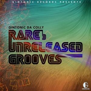 GINTONIC DA COLLY - Rare & Unreleased Grooves