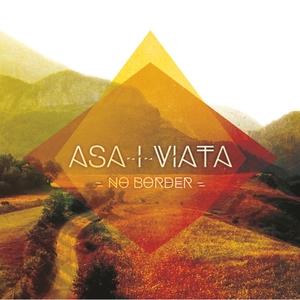 ASA-I-VIATA - No Border