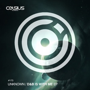 UNKNOWN ARTIST - D&B Is With Me EP