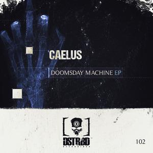 CAELUS - Doomsday Machine EP