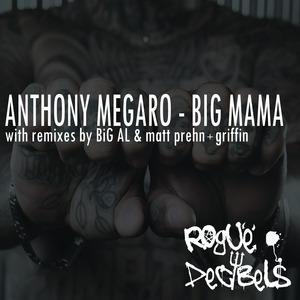 ANTHONY MEGARO - Big Mama EP