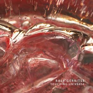 RALF GERRITSE - Touching Universe