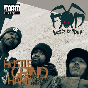 FOD (FACEZ OF DEF) - Hustle Grind Hard