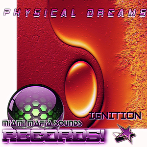 PHYSICAL DREAMS - Ignition