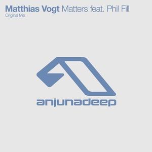 MATTHIAS VOGT feat PHIL FILL - Matters