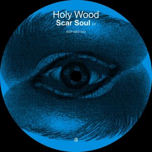 HOLY WOOD - Scar Sould EP