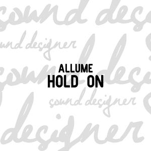 ALLUME - Hold On