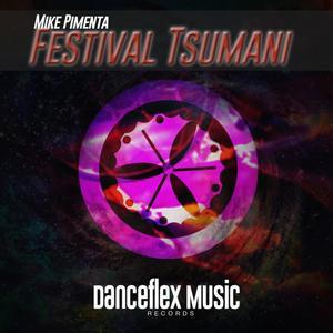 MIKE PIMENTA - Festival Tsumani