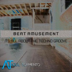 BEAT AMUSEMENT - Its All About That Techno Groove EP