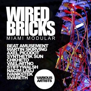 VARIOUS - Wired Bricks/Miami Modular