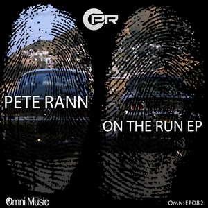 PETE RANN - On The Run EP