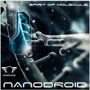 NANODROID - Spirit Of Molecule