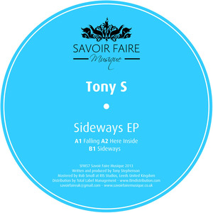 TONY S - Sideways EP