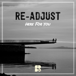 RE-ADJUST - Here For You