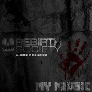 MENTAL CRUSH - My Miusic