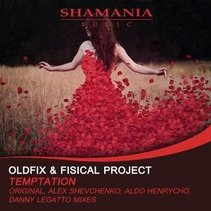 OLDFIX & FISICAL PROJECT - Temptation