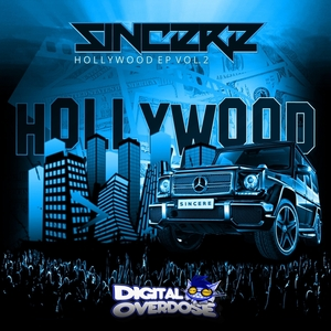 SINCERE - Hollywood EP Vol 2