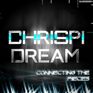 CHRISPI DREAM - Connecting The Pieces