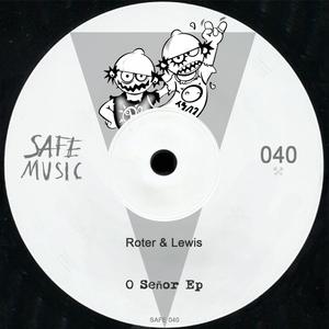 ROTER/LEWIS - O Senor EP