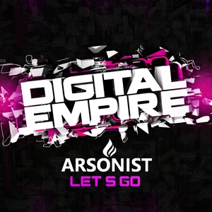 ARSONIST - Let's Go