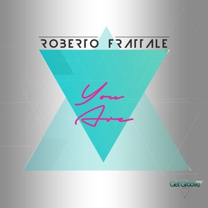ROBERTO FRATTALE - You Are