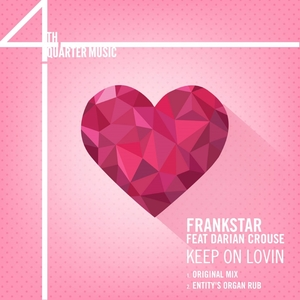 FRANKSTAR feat DARIAN CROUSE - Keep On Lovin