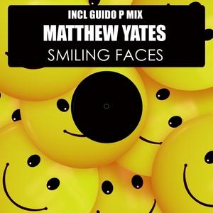 MATTHEW YATES - Smiling Faces